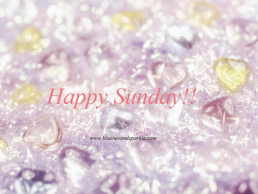 Happy Sunday! | Blushes & Sparkle