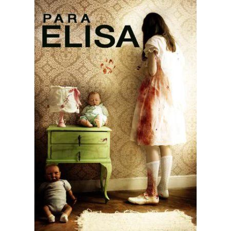 Para Elisa [For Elisa] | Products | 2012 movie, Best horror
