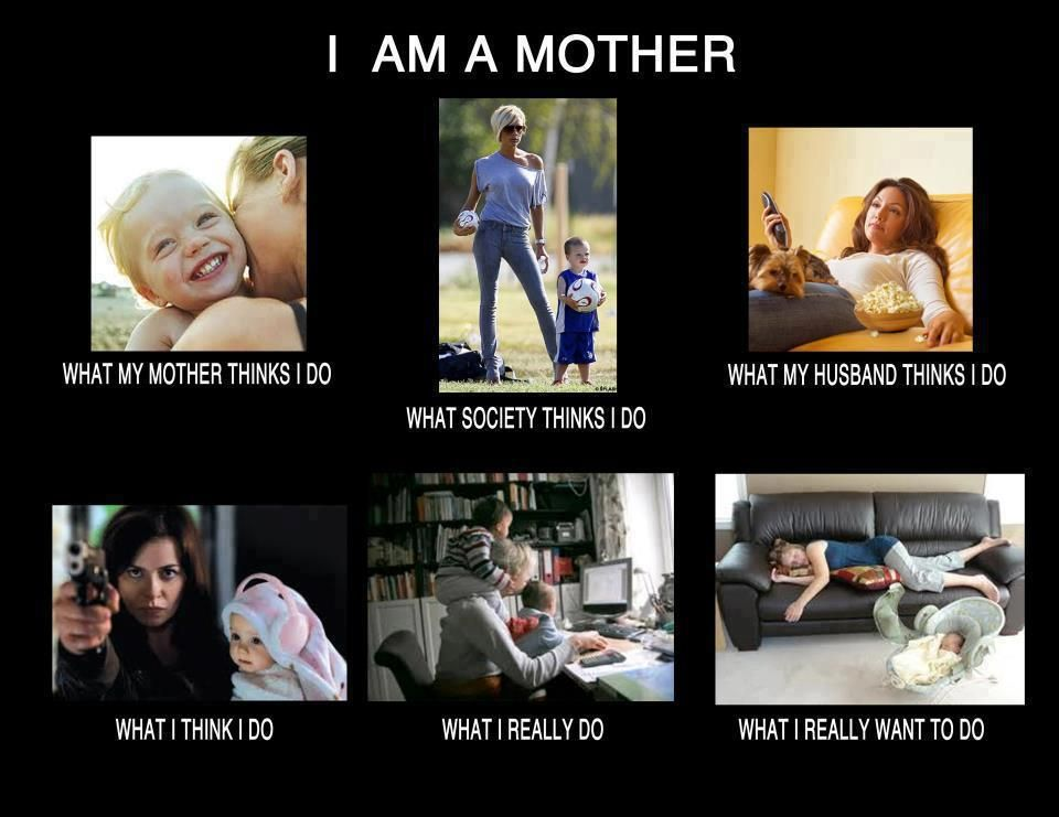 I am a mother.