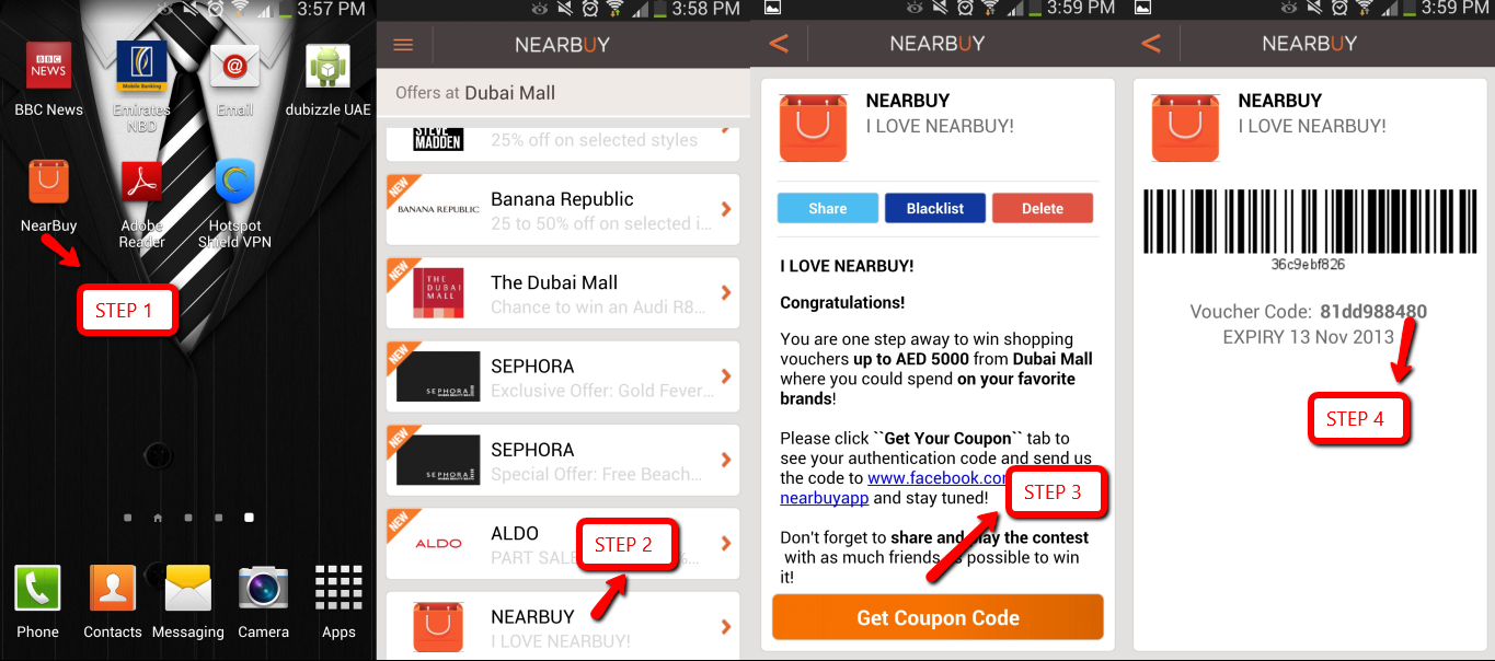 "4 Easy steps to winning AED 5000 worth of shopping vouchers.  1. Click on the Nearbuy Application on your smartphone. 2. Click on any mall and goto the ""I Love Nearbuy icon"". 3. Click on ""Get coupon code"" to redeem your own unique code 4. After you get the code just enter it on the Facebook Application located here: https://www.facebook.com/nearbuyapp/app_599844613390675  Remember to Invite your friends to play so you can be the winner. #dxb #dubai #uae  Happy Shopping."