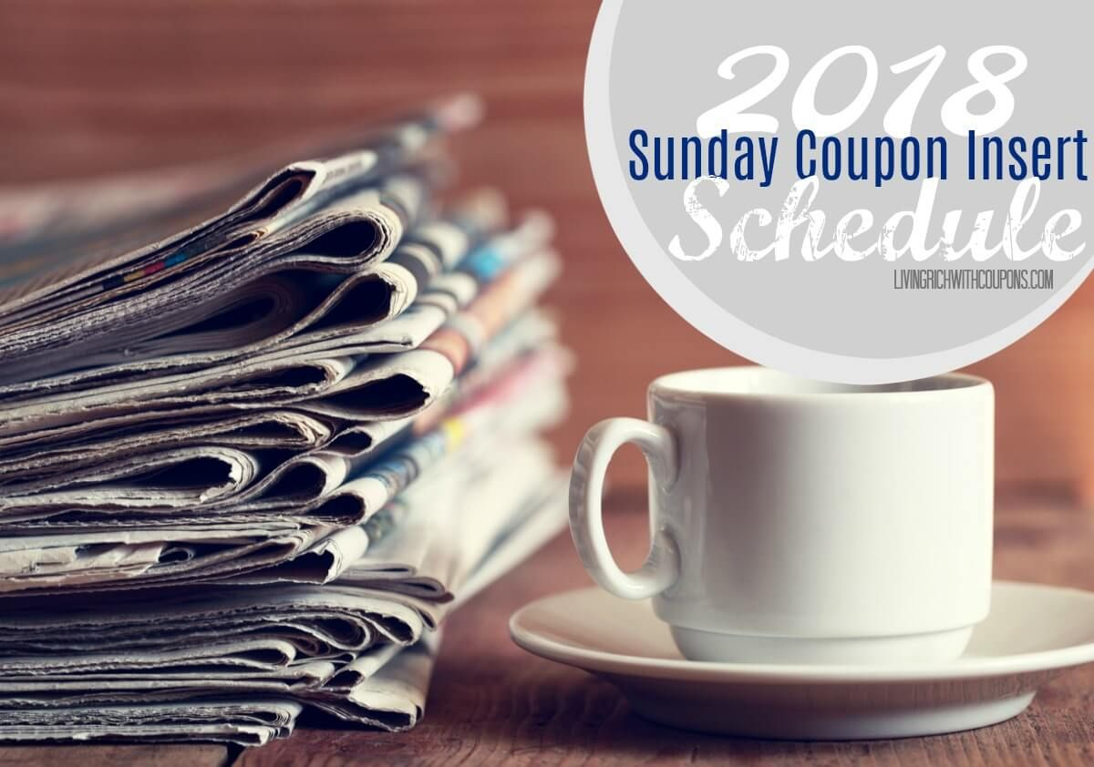 2018 Sunday Coupon Insert Schedule Sunday Coupons Coupon Inserts Coupons