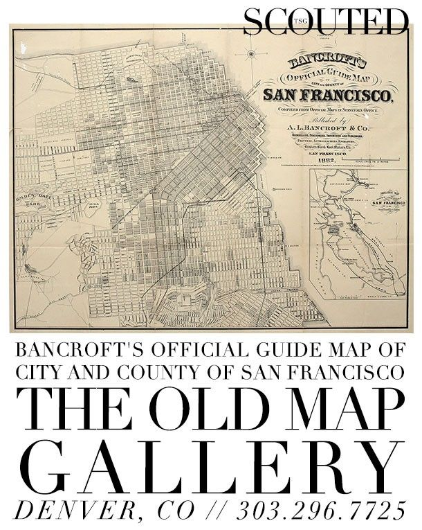 SCOUTED: Bancroft's Map of San Francisco