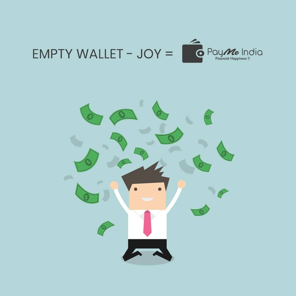 If There Was A Difference Between An Empty Wallet And Joy It Had To Be Payme India The Difference You Need In Personal Loans Online Personal Loans Easy Loans