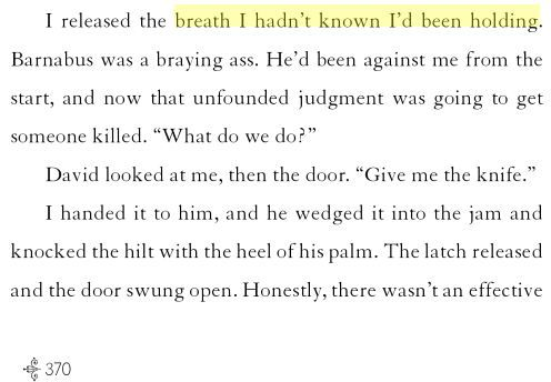 """""""I released the breath I hadn't known I'd been holding."""" - From Rise of the Arcane Fire by Kristin Bailey (p. 370)"""