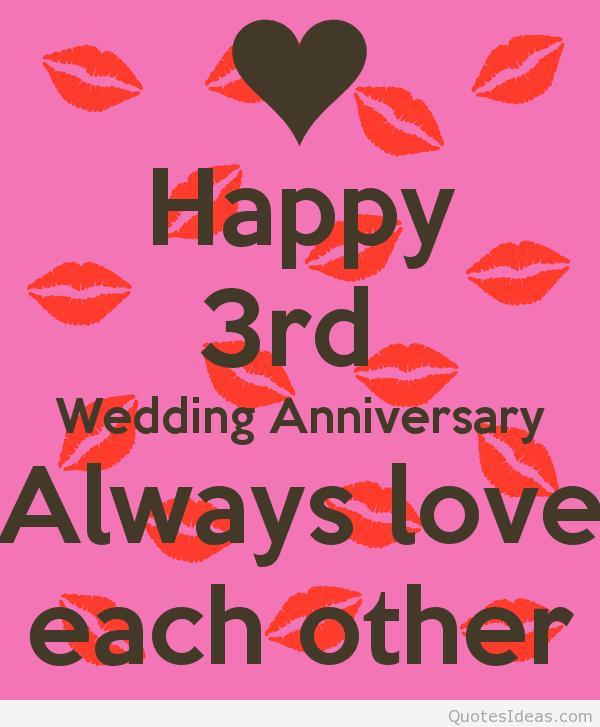 Happy Wedding Anniversary Quotes: Three Year Anniversary Quotes
