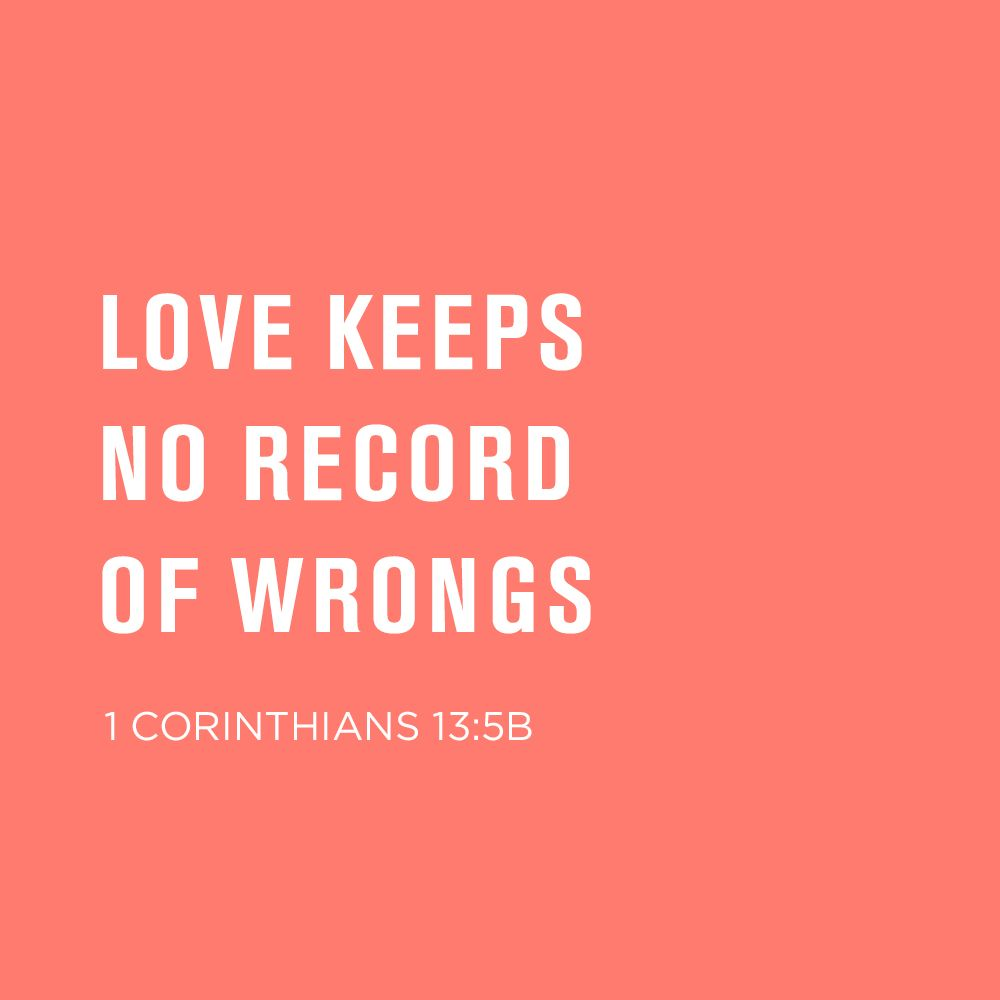 Love Bible Quotes Love Keeps No Record Of Wrongs1 Corinthians 135B  Bible