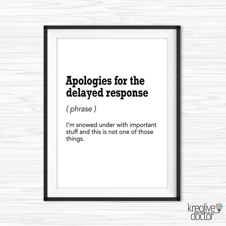Office Email Definition Print Apologies For Delayed Response Etsy Printable Motivational Quotes Funny Definition Funny Emails