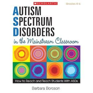 Autism Spectrum Disorders In the Mainstream Classroom - Written specifically for classroom teachers.  Tons of management ideas and eye opening facts.