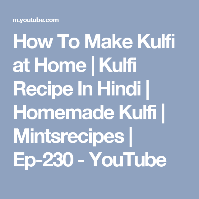 How to make kulfi at home kulfi recipe in hindi homemade kulfi learn how to make malai kulfi recipe at home malai kulfi is an indian form of homemade ice cream this malai kulfi recipe is made without condensed milk ccuart Image collections