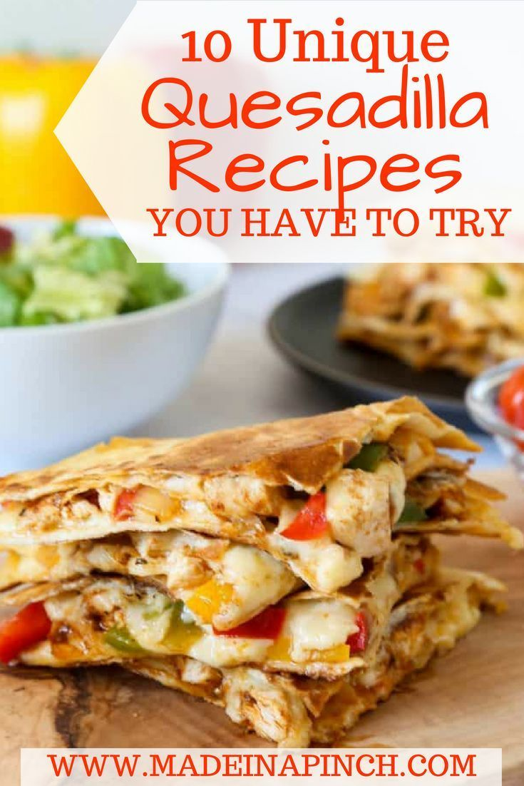 Tested and true crazy good Quesadilla Recipe ideas images