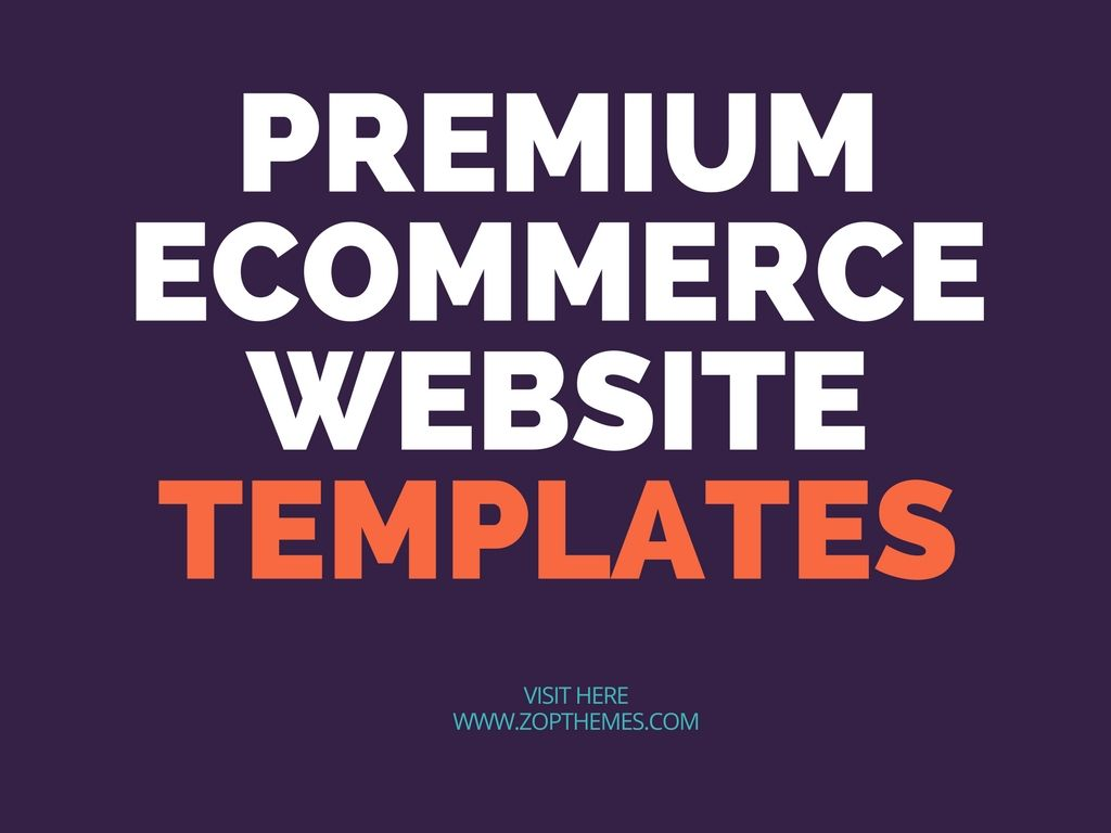 Browse our extensive collection of the best, professional e-commerce ...