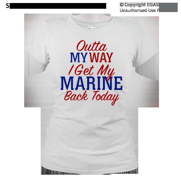 T Shirt Ladies Outta My Way Marine Mom Shirts Marine Shirts Graduation Shirts For Family