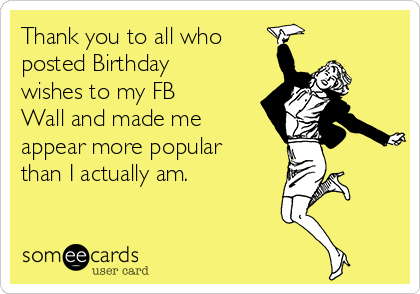 Pin By Amy Erdman On Lol Thank You For Birthday Wishes Thanks For Birthday Wishes Thank You Messages For Birthday