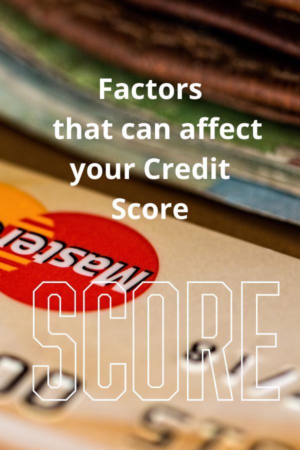 Factors Affecting Credit Score In 2020 Good Credit Score Good Credit Credit Score