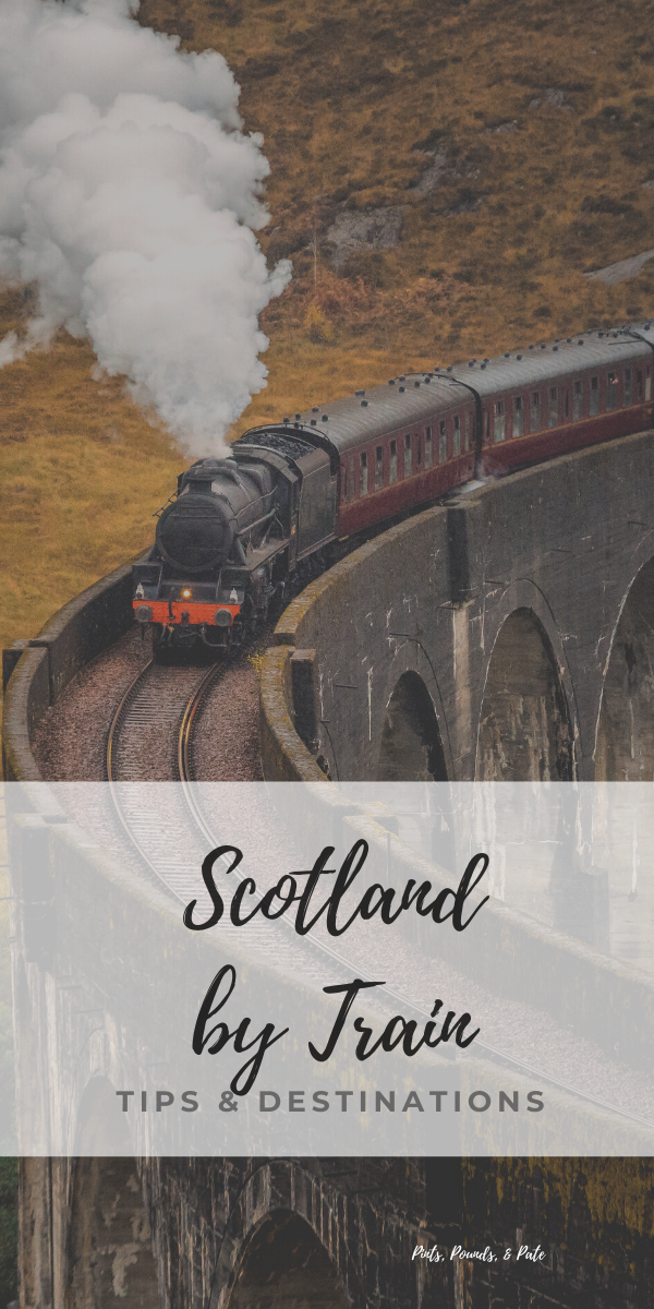 Scotland by Train How to explore Scotland by train using public transit