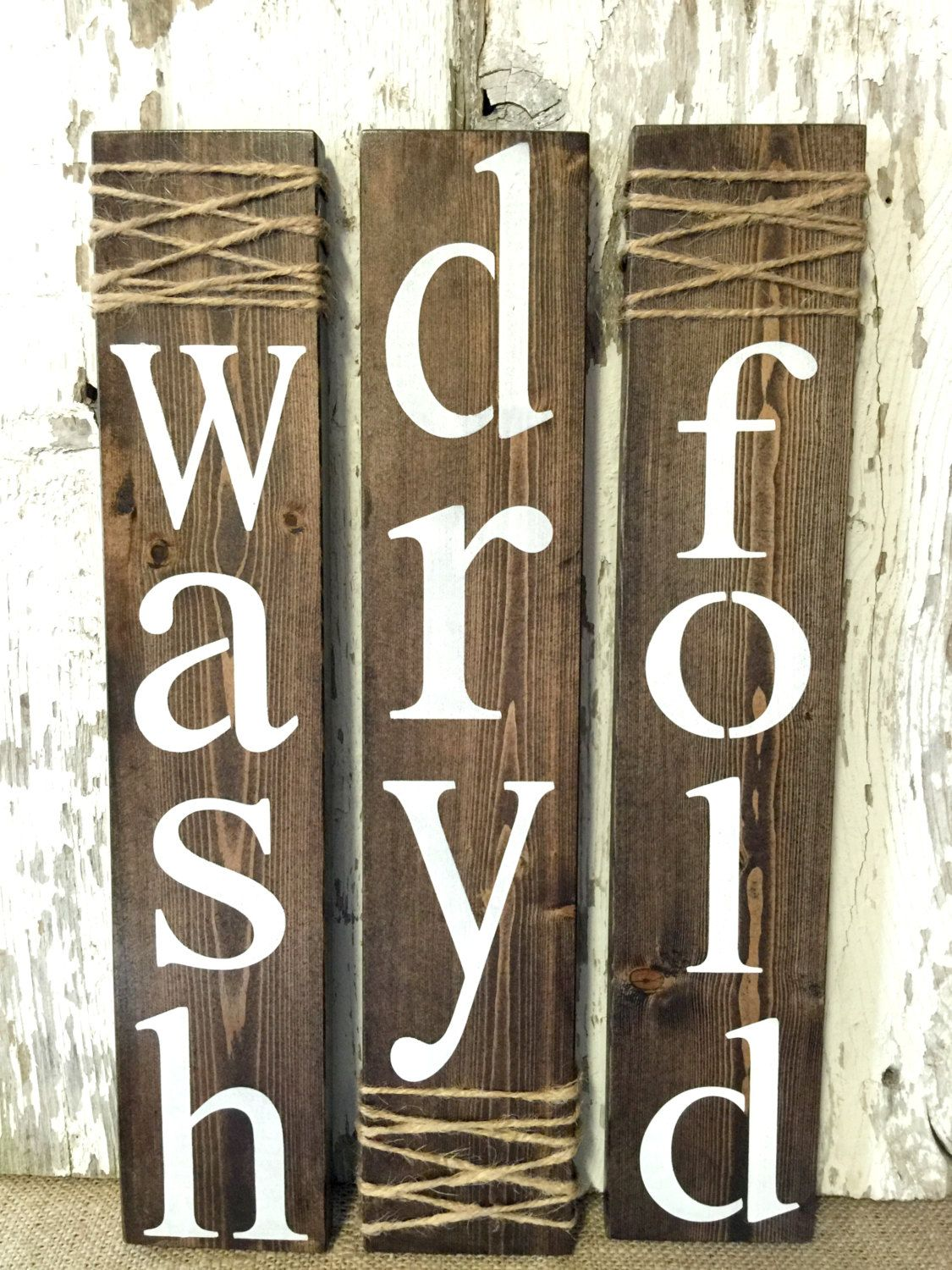 Wash Dry And Fold The Purchase Of This Listing Includes A Set Of Three Signs Embellished With Twine And White Laundry Room Signs Laundry Decor Laundry Signs
