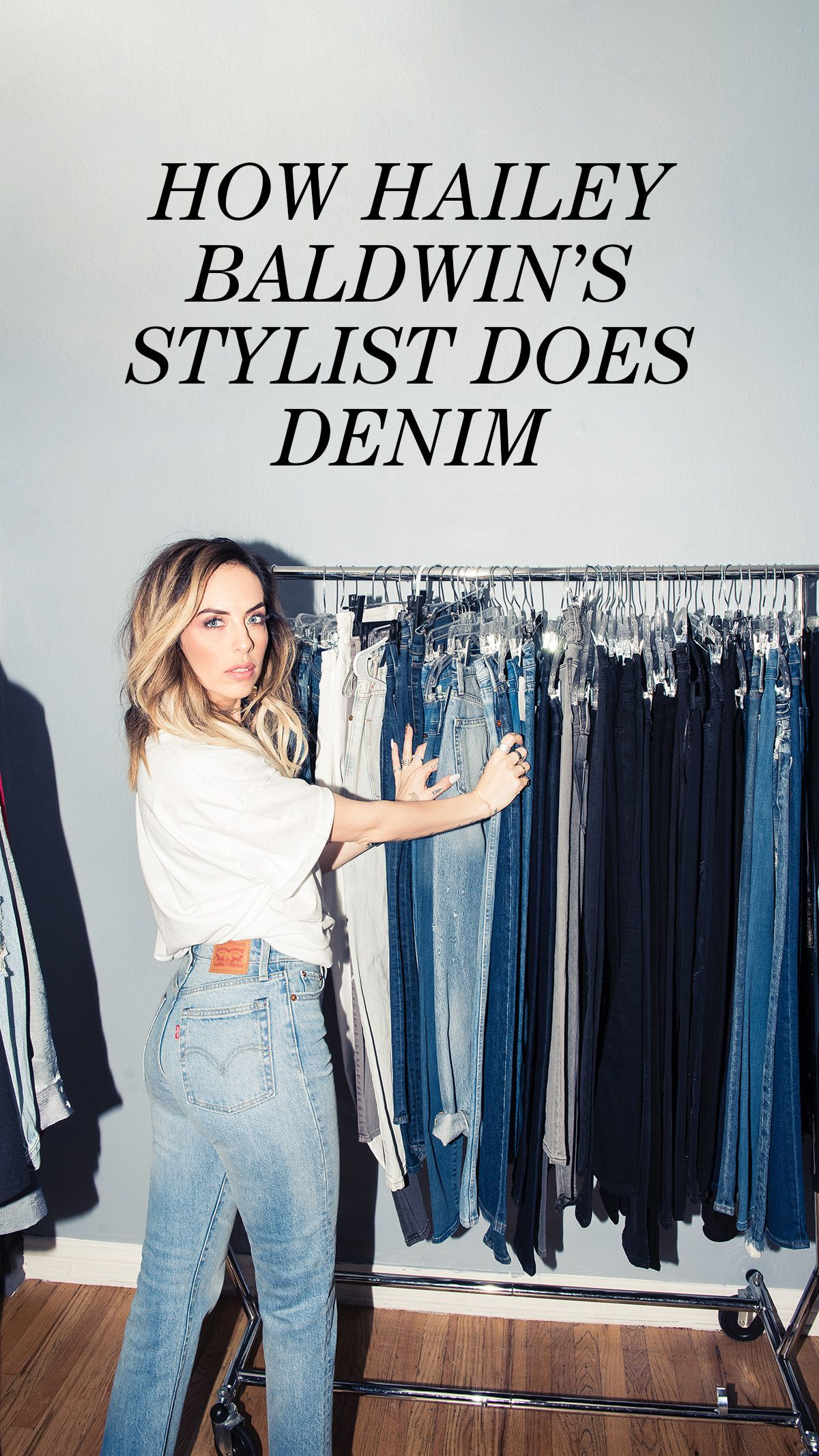 How Hailey Baldwin S Stylist Does Denim Personal Fashion Stylist Stylist Outfit Fashion