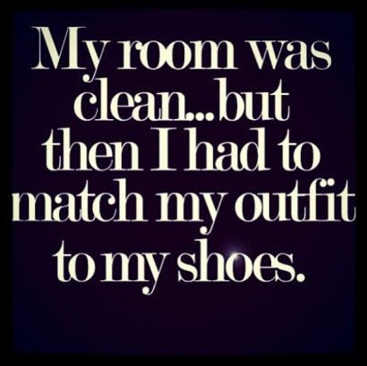 Pin By Sofia Z On Fun With Shoes Fashion Quotes Funny Funny Quotes Fashion Quotes