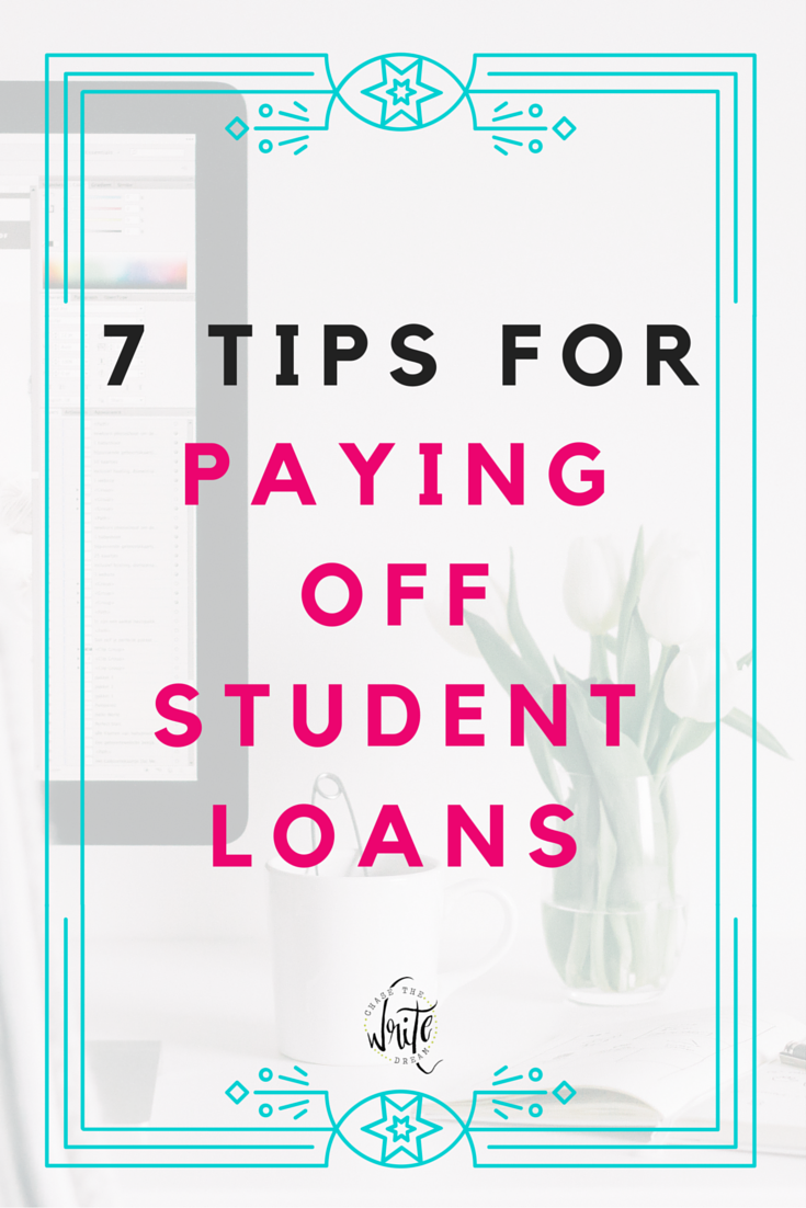 7 Tips For Paying Off Student Loans Faster College Tips Paying