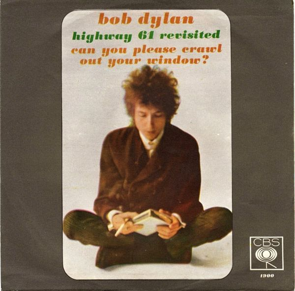 Bob Dylan Highway 61 Revisited Can You Please Crawl Out Your Window Bob Dylan Highway 61 Bob Dylan Dylan