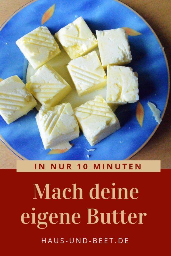 Butter selber herstellen - In 10 Minuten leicht gemacht - Haus und Beet #frischkäseselbermachen