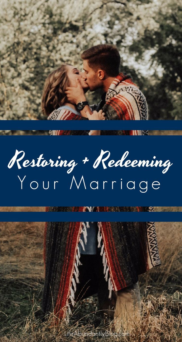 Restoring Redeeming Your Marriage Love Marriage Life