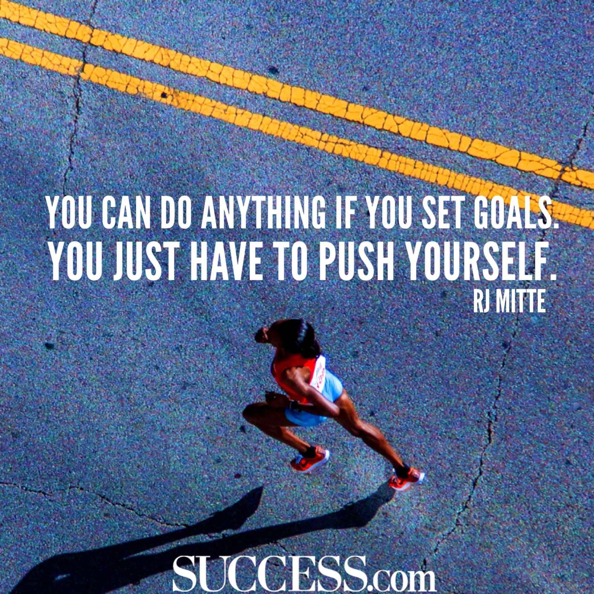 18 Motivational Quotes About Successful Goal Setting Motivational Quotes Goals Motivation