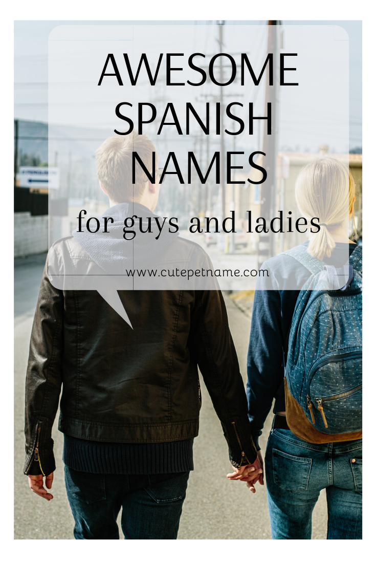 102 Awesome Spanish Nicknames For Guys and Ladies