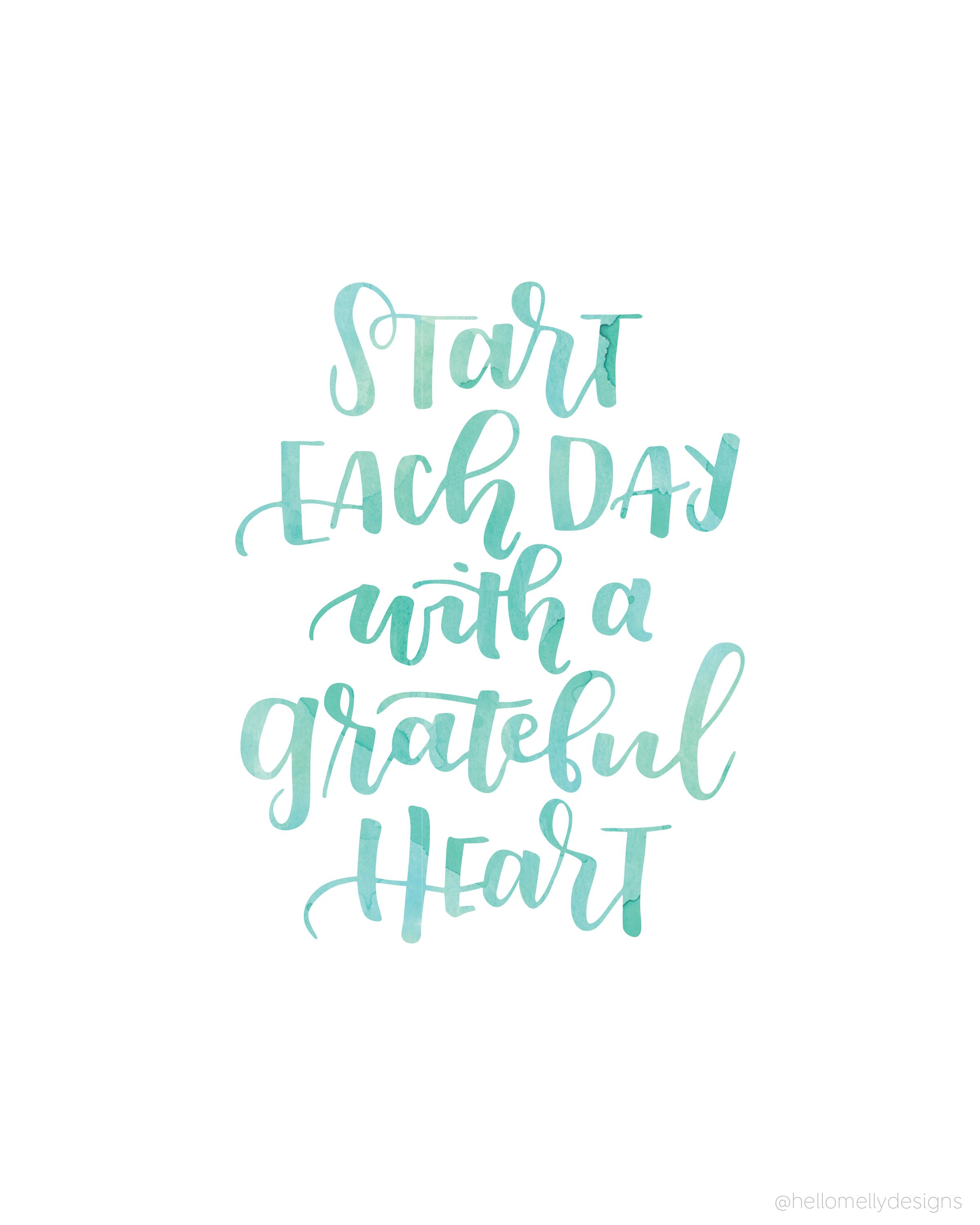 Beau Start Each Day With A Grateful Heart   Such A Wonderful Quote. Download And  Print