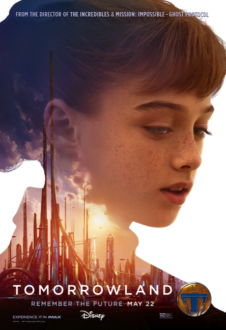 Disney S Tomorrowland Character Posters Don T Hide Its Female Heroes Tomorrowland Movie Tomorrowland Movie Posters