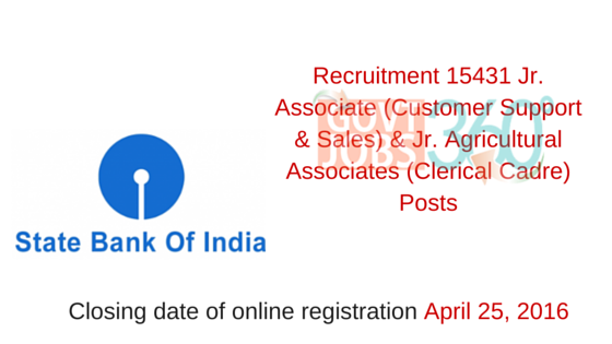 Recruitment 15431 Jr. Associate & Jr. Agricultural Associates Posts in State Bank of India