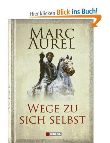 Wege zu sich selbst: Amazon.de: Marc Aurel, C. Cleß