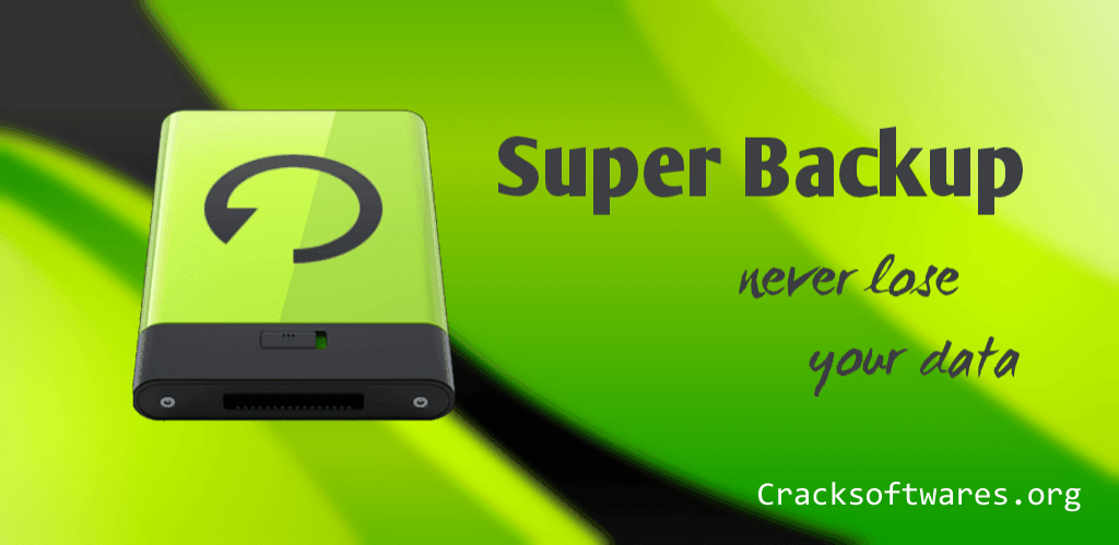 Super Backup Pro Apk Crack Free Download Full Version