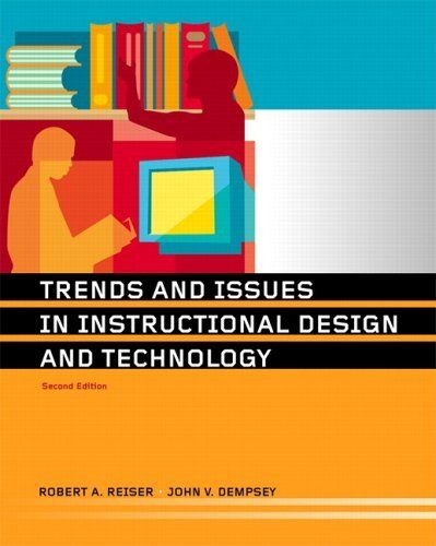 A Book Called Trends And Issues In Instructional Design And Technology 2nd Edition By Instructional Design Instructional Technology Learning And Development