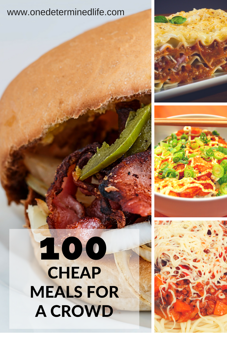 100 Meals For A Large Crowd Easy Budget Recipes Meals Food