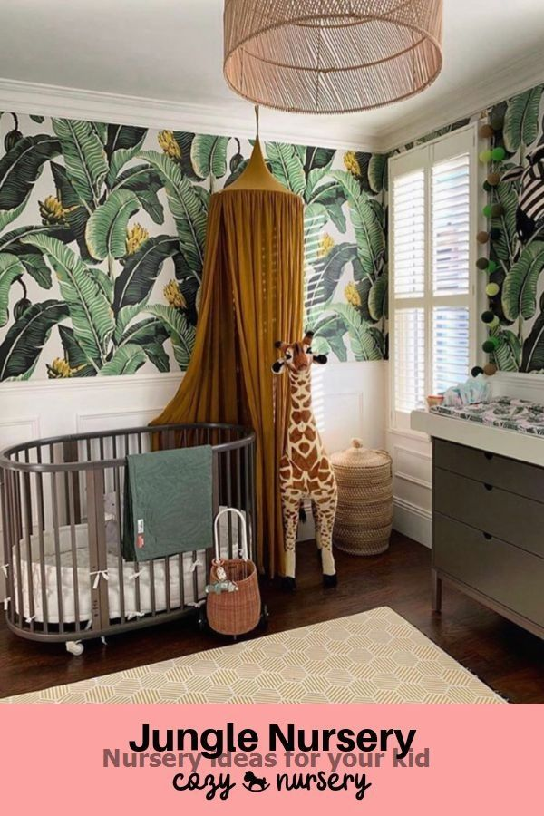 Amazing Nursery Ideas For The Most Beloved Kid In 2020 Jungle