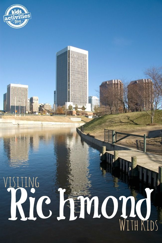 10 Things To Do With Kids In Richmond, VA