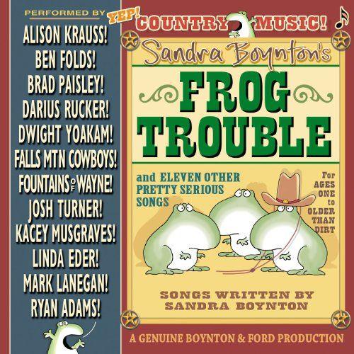 Sandra Boynton's Frog Trouble WMN/Boynton Recordings
