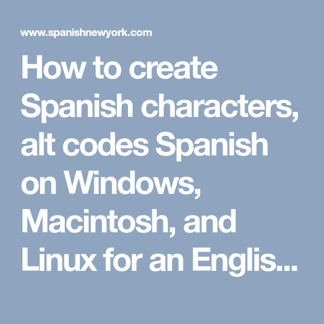 How To Create Spanish Characters Alt Codes Spanish On Windows