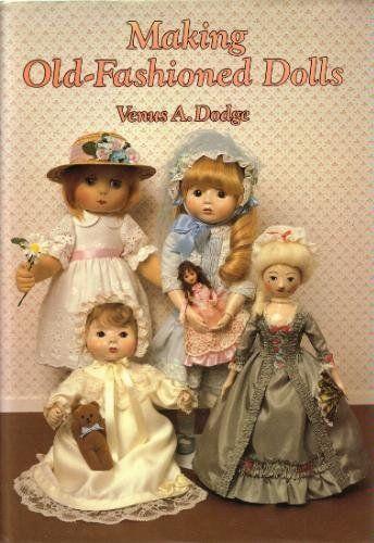 Создание старомодным куклы: Amazon.es: Венера Dodge: Книги