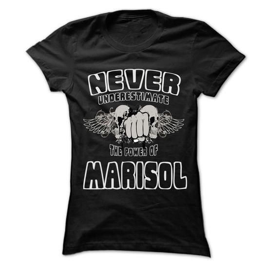 Never Underestimate The Power Of ... MARISOL - 999 Cool - #funny hoodie #hoodie jacket. THE BEST => https://www.sunfrog.com/LifeStyle/Never-Underestimate-The-Power-Of-MARISOL--999-Cool-Name-Shirt-.html?68278