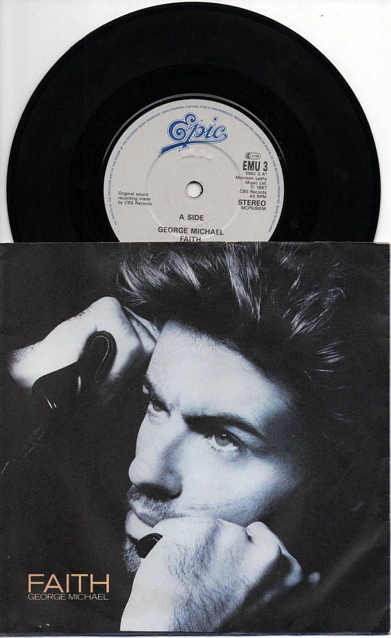 George Michael Faith 1987 Uk Issue Original 7 45 Rpm Vinyl Single Record Pop Soul Dance 80s Music Wham Emu3 George Michael Faith George Michael George Michael Wham