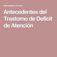 Photo of Antecedentes del Trastorno de Deficit de Atención