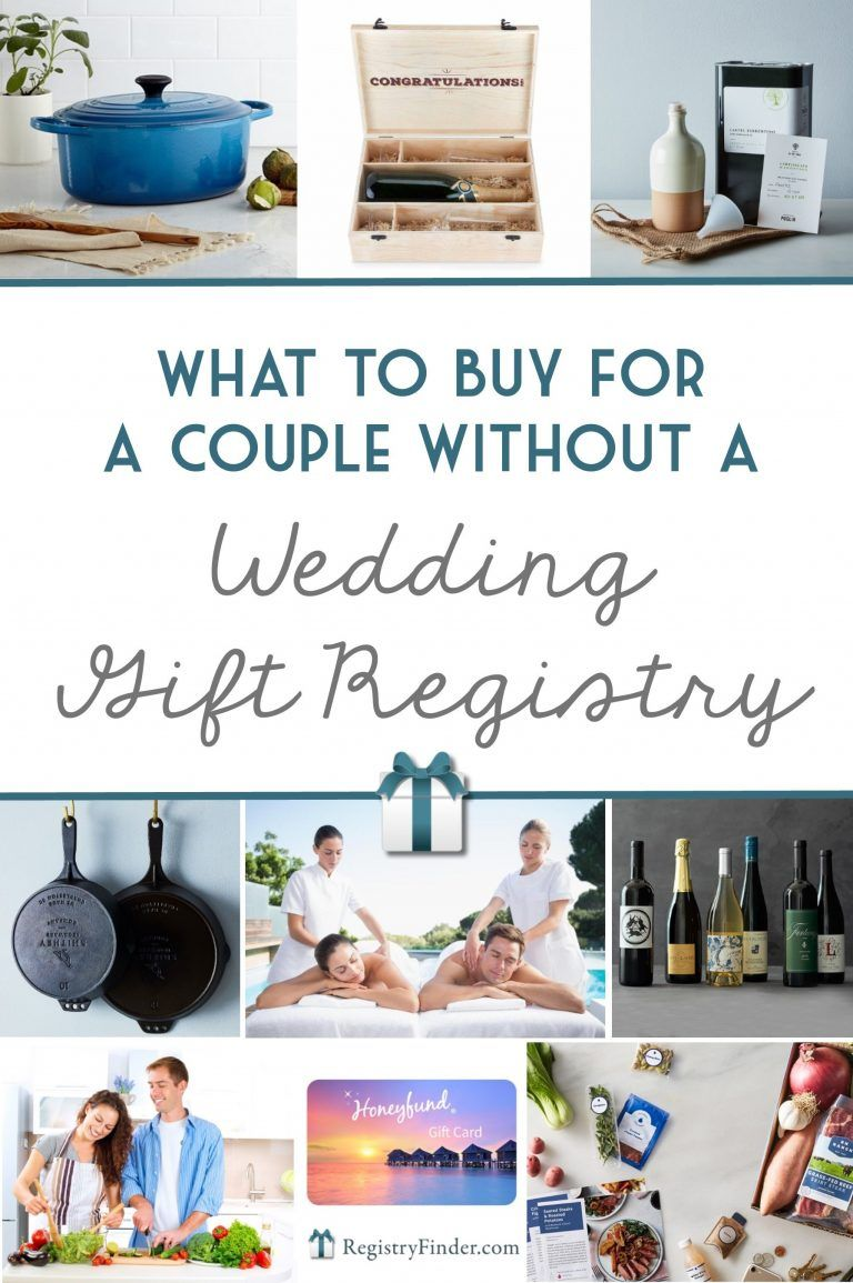 What To Buy For A Couple That Doesn T Register Wedding Gifts For Couples Wedding Presents For Couples Thoughtful Wedding Gifts