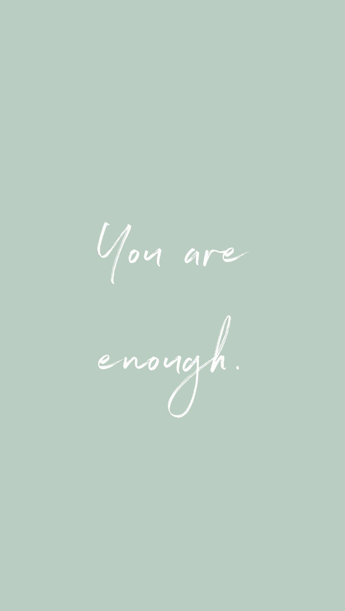 You are enough. You are enough. #inspirational #motivationalquotes