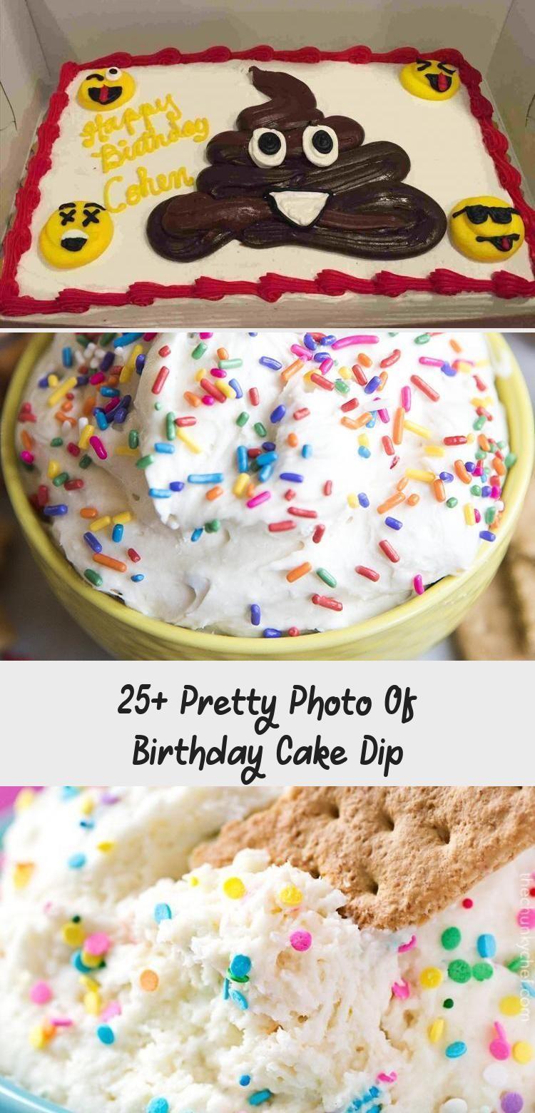 Cool 25 Pretty Photo Of Birthday Cake Dip Yummy Cakes Funny Birthday Cards Online Drosicarndamsfinfo