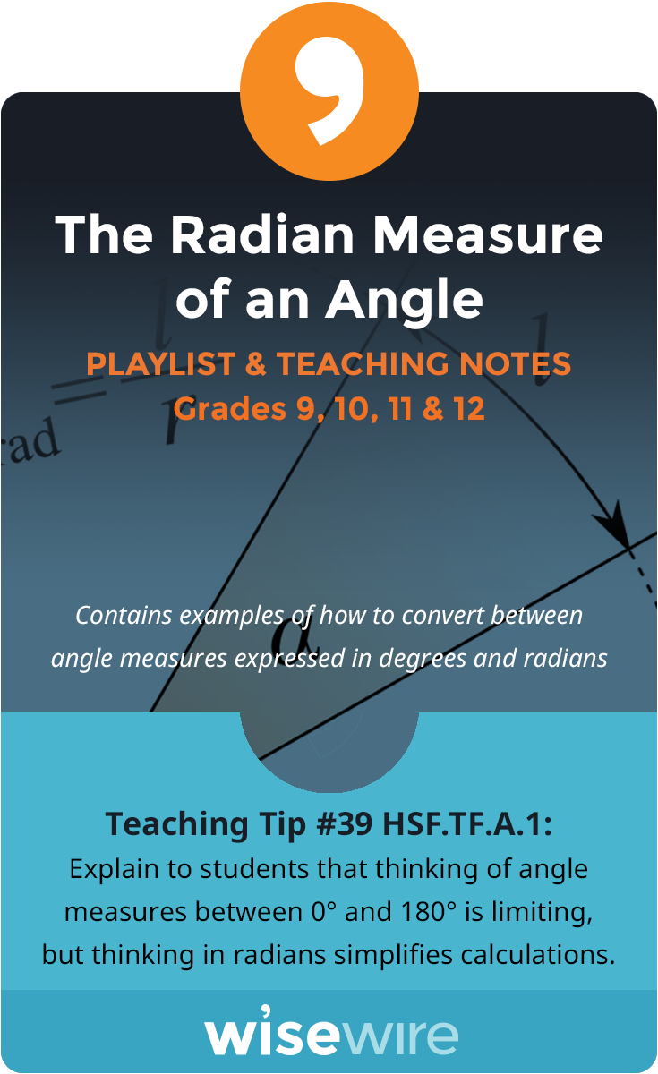 The Radian Measure of an Angle - Playlist and Teaching Notes ...