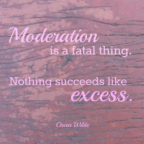 Oscar Wilde, quotes, moderation, excess