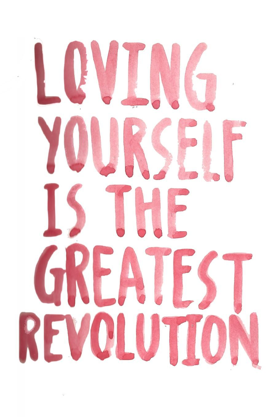 I Love Myself Quotes Girlboss Mood Loving Yourself Is The Greatest Revolution Blog