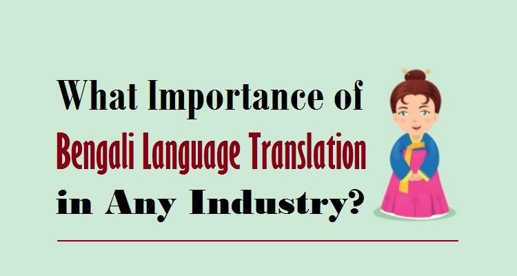 Bengali Translation Services Bengali Language Translation